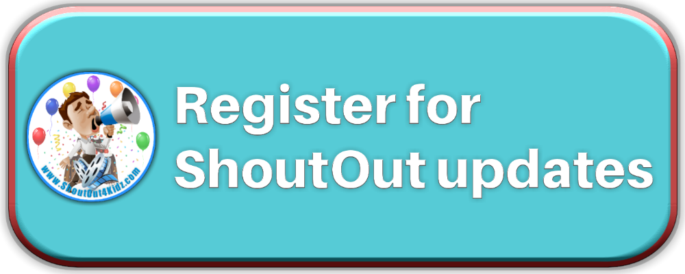 Register for ShoutOut4Kidz.com Message Updates